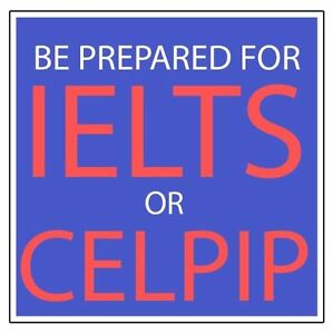 IELTS or CELPIP Gurantee Pass or extra  Course FREE  Once