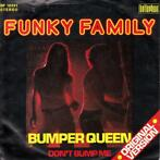 Single vinyl / 7 inch - Funky Family  - Bumper Queen / Don..