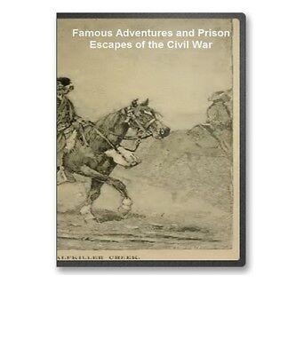 Famous Adventures & Prison Escapes Of The Civil War Cd - B229