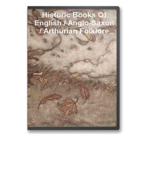 17 Books Egnlish Anglo Saxon Arthurian King Arthur Folklore Mythology CD - B43