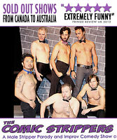 THE COMIC STRIPPERS !!  Campbell River  -- Saturday April 1 2017