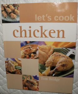 "BOOK - ""Let's Cook Chicken"" By Tom Bridge NEW - HARD COVER"
