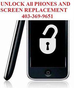 Unlock All Phones/ COMPUTER/SCREEN/ LCD REPLACEMENT 403-369-9651