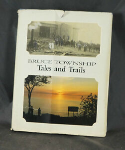 BOOK - BRUCE TOWNSHIP TALES & TRAILS