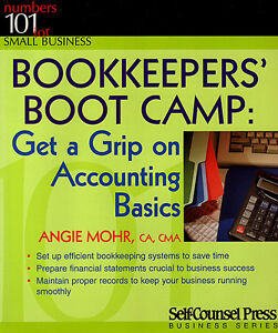 BOOKKEEPER'S BOOT CAMP: Get a Grip on Accounting Basics