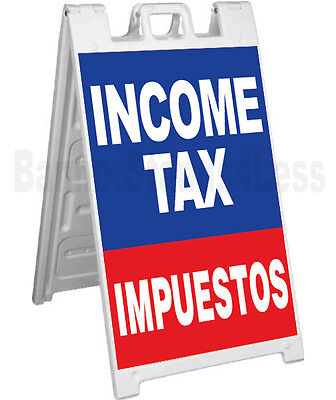 Income Tax Impuestos A-frame Sign Sidewalk Signicade Pavement Banner Sign