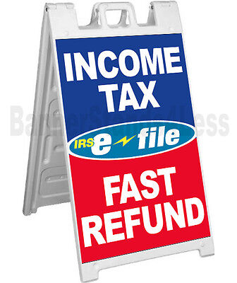 Income Tax E-file Fast Refund A-frame Sign Sidewalk Signicade Pavement Sign