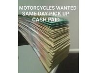 Motorcycles wanted