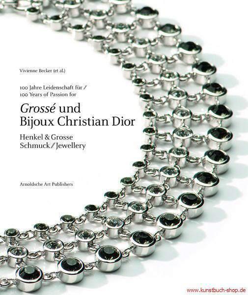 Fachbuch Henkel & Grosse Pforzheim Bijoux Christian Dior Pforzheim NEU OVP
