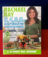 RACHEL RAY  2,4,6,8 GREAT MEALS FOR COUPLES OR CROWDS