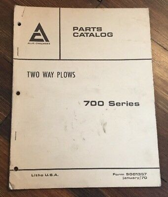 Allis Chalmers 700 Series Two Way Plows Original Dealers Parts Catalog 1970