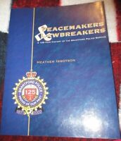 Peacemakers and Lawbreakers Book
