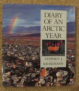 Arctic - Diary of an Arctic Year by Krasemann, Stephen J
