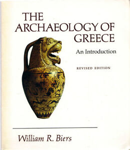 The Archeology of Greece - William Biers