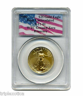 Click now to see the BUY IT NOW Price! 1999 PCGS  $25 GOLD AMERICAN EAGLE  WTC RECOVERY 1 OF ONLY 17 RECOVERED