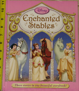 Disney Princesses Enchanted Stables Hard Cover Book