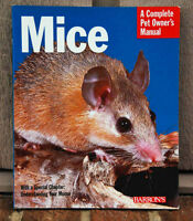MICE: A Complete Pet Owner's Manual by Sharon Lynn Vanderlip