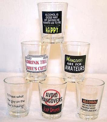 6 NEW NOVELTY SAYING SHOT GLASSES drinking glass BAR ware fun drink cup FUNNY