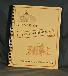 BOOK - TALE OF TWO SCHOOLS THORNBURY & CLARKSBURG