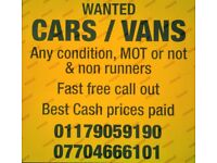 CARS & VANS WANTED ANY CONDITION PROMT FREE CALL OUT