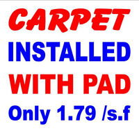 $1.79/ SQ FT CARPET+INSTALL+PAD EVERYTHING IN & WE WARRANTY!   (