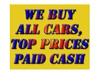CASH FOR YOUR CAR TODAY, WE BUY ALL CARS