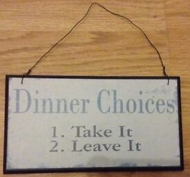 Dinner Choices - Take It, Leave it - Shabby Chic Wall Sign