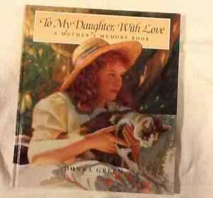 To My Daughter With Love - A Mother's Memory Book - Donna Green Windsor Region Ontario image 2