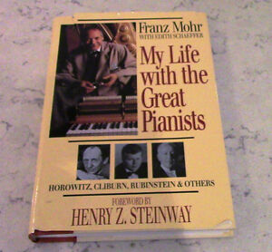 My Life with the Great Pianists, Franz Mohr with Edith Schaeffer Kitchener / Waterloo Kitchener Area image 1
