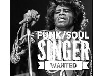James Brown front man wanted