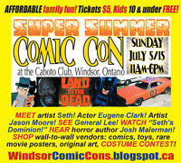 Windsor Comic Con - July 5 at Caboto Club AFFORDABLE FAMILY FUN!
