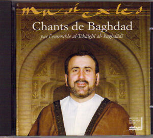 Chants de Baghdad - l'Ensemble al-Tchalghi al-Baghdadi West Island Greater Montréal image 1