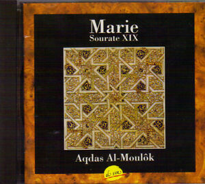 Marie - Sourate XIX - Aqdas Al-Moulok