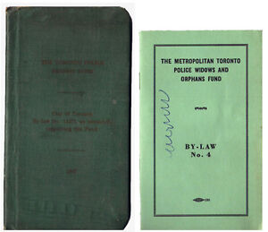 THE TORONTO POLICE BENEFIT FUND 1947 BOOKLET AND 1957 BY-LAW #4