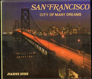 San Francisco- City of Many Dreams- 1983 coffee table book