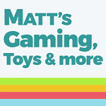 Matt's Gaming Toys and More