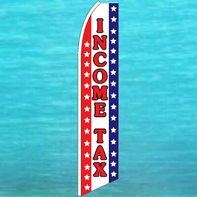 Income Tax Flutter Flag Tall Curved Advertising Service Feather Swooper Banner