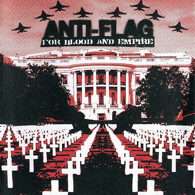 Anti-Flag ‎- For Blood And Empire / Sony Records CD 2006 (Blood Flag)