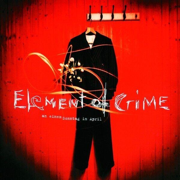 ELEMENT OF CRIME - AN EINEM SONNTAG IM APRIL  VINYL LP  ROCK & POP  NEU