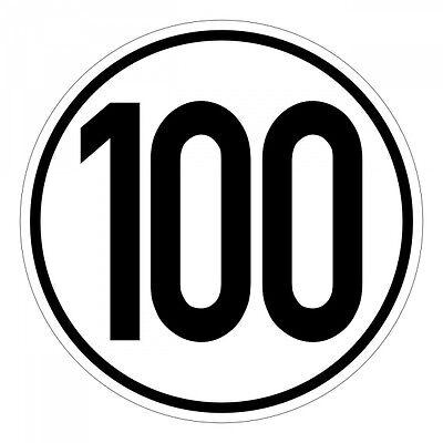 Geschwindigkeitsschild, Geschwindigkeitsaufkleber 100 kmh 20cm nach § 58 StVZO -