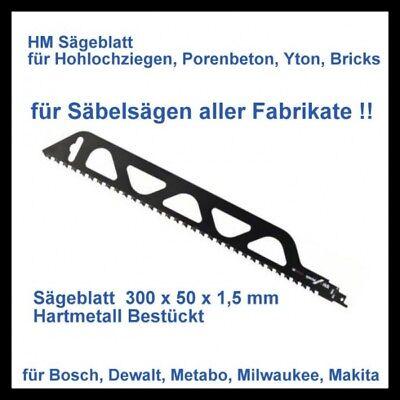 Säbelsägeblatt  HM Bestückt 300x50mm Porenbeton Yton Lochziegel Poroton  Brick -
