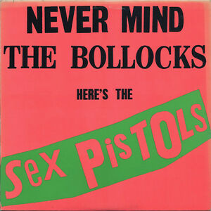 Sex Pistols ‎– Never Mind The Bollocks Here's The Sex Pistols LP Peterborough Peterborough Area image 1