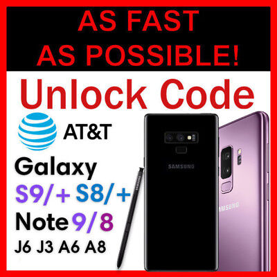 AT&T ATT UNLOCK CODE SERVICE FOR SAMSUNG GALAXY S9 S8 S7 S6 S5 S4 NOTE 9 PLUS