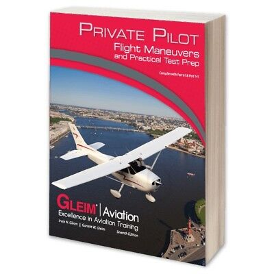 Gleim Private Pilot Flight Maneuvers & Practical Test Prep - 7th EDITION  ()