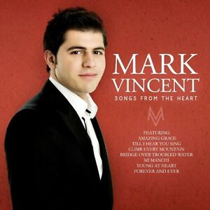 MARK VINCENT Songs From The Heart CD BRAND NEW