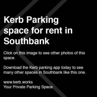 Kerb Parking App - SOUTHBANK $10/day