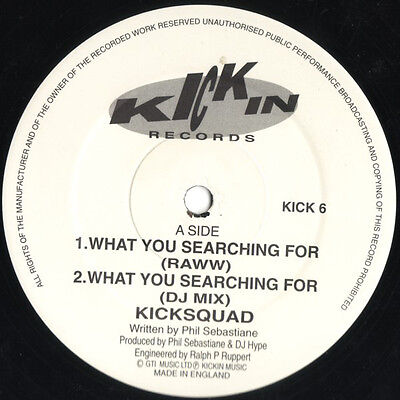 Kicksquad – What You Searching For *** Oldskool - Vinyl - Hardcore - Jungle ***