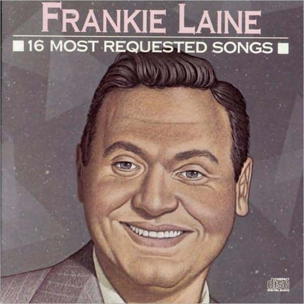 FRANKIE LAINE : 16 MOST REQUESTED SONGS (CD) sealed