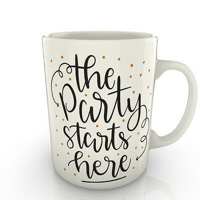 The Party Starts Here Mug - Gift Tea - The Party Starts Here
