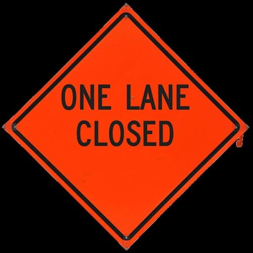 """""""One Lane Closed"""" Fold and Roll Road Construction Sign 48"""" Orange Reflect Vinyl"""